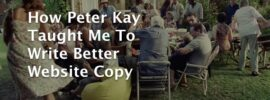 How Peter Kay Taught Me To Write Better Website Copy